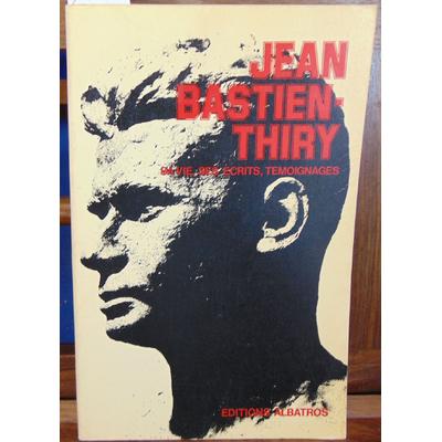 Bastien-Thiry  : Sa vie ses écrits, témoignage...