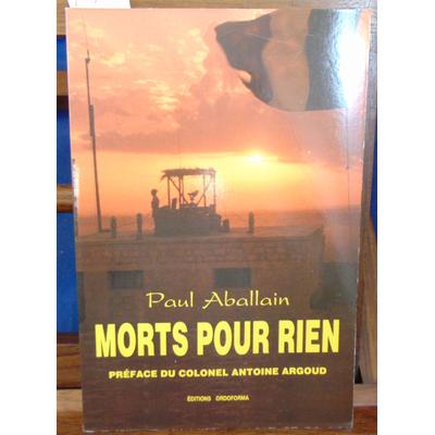 Aballain Paul : Morts pour rien...