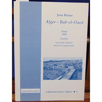 Brune  : Alger - Babel el oued 1956...