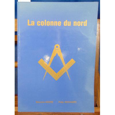 Serre Maurice : La colonne du nord...
