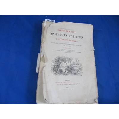 Brazza : conférences et lettres.Trois Explorations dans l`Ouest Africain de 1875 à 1886. Texte publié et coord