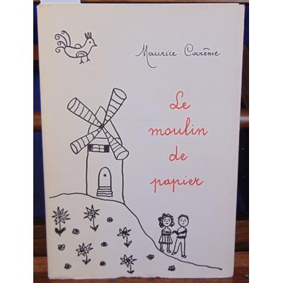 Careme Maurice : Le moulin de papier...