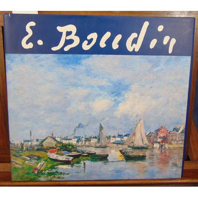 : Eugène Boudin 1824-1898 - Catalogue de l'exposition Honfleur Greniers à sel Musée Eugène-Boudin 1992...