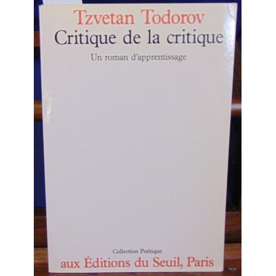 Todorov T : Critique de la critique. Un roman d'apprentissage...