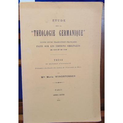 Winstosser Maria : Etude sur la théologie germanique Suivie D'Une Traduction Francaise Faite Sur Les Editions