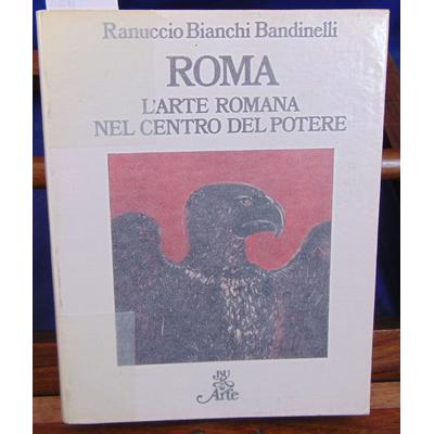 Bandinelli  : Roma L'arte Romana...