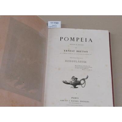BRETON Ernest : POMPEIA suivi d'une notice sur Herculanum ...