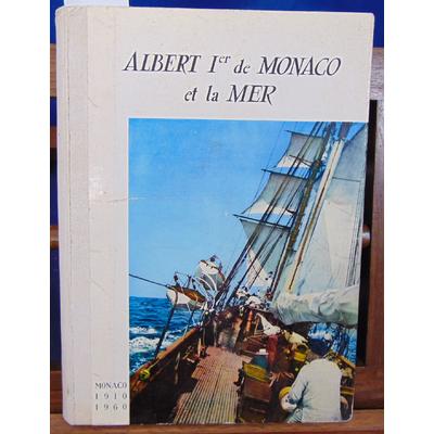 Bertino  : Albert Ier de Monaco et la mer...