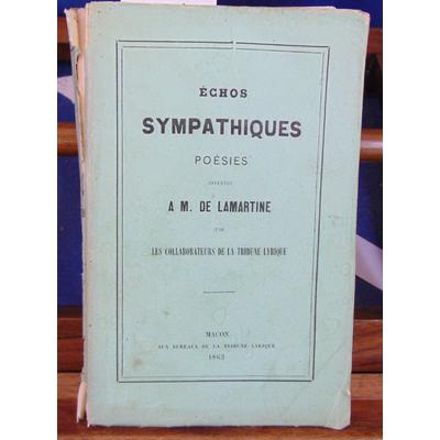 : échos sympathiques poésies offertes à M. De Lamartine par les collaborateurs de la tribune Lyrique...