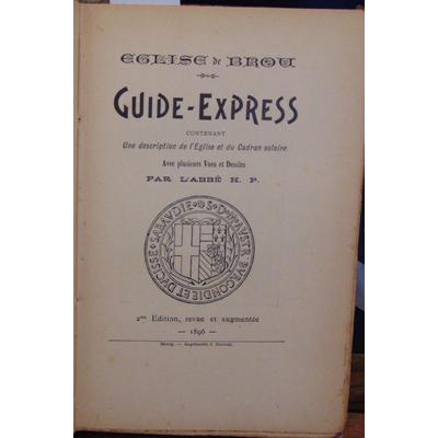 : Eglise de Brou. Guide Express contenant une description de l'église et du cadran solaire...