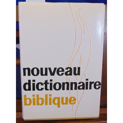 : Nouveau dictionnaire biblique...