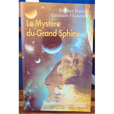 Bauval Robert : Le Mystère du Grand Sphinx...