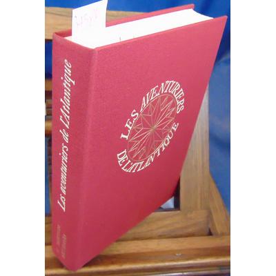 Barton  : Les aventuriers de l'Atlantique : De William Hudson à Eric Tabarly...