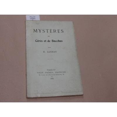 LIZERAY H : Mystères de Cérès et de Bacchus...
