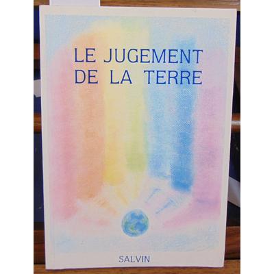 Salvin  : Le jugement de la terre...