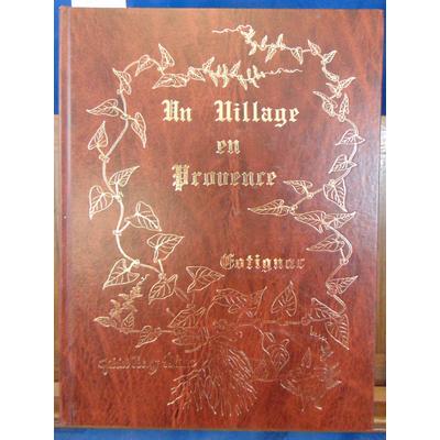 Blanc Gabriel Henry : un village en Provence , Cotignac...