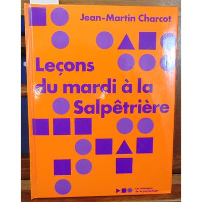 charcot  : Leçons du mardi à la salpétrière, Notes de cours de MM. BLin, Charcot et Colin...
