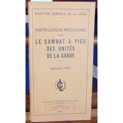 : Instruction provisoire pour le combat à pied des unités de la garde Septembre 1943...