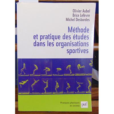 Aubel  : Méthode et pratique des études dans les organisations sportives...