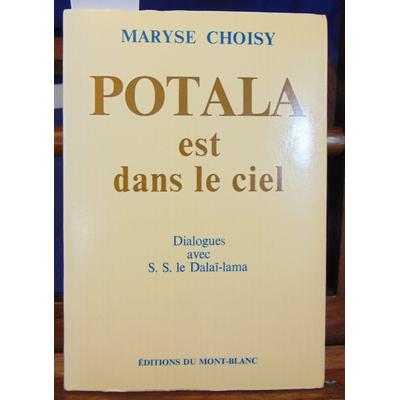 """Choisy Maryse : Potala est dans le ciel - dialogues avec sa sainteté le dala¨lama """"..."""