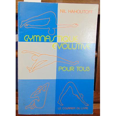 Hahoutoff  : Gymnastique évolutive pour tous...