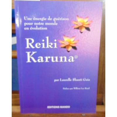 GAIA LAURELLE SHANTI : Le reiki Karuna...