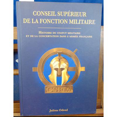 Odoul  : Conseil supérieur de la fonction militaire 2013...