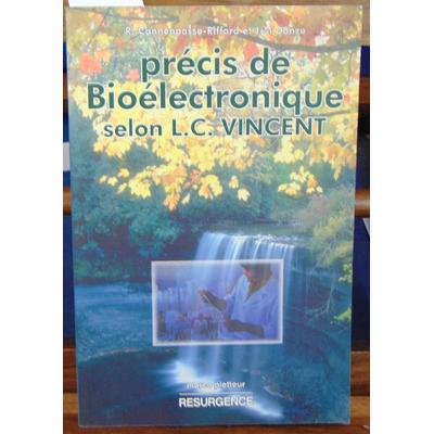 Cannenpasse-Riffard Raphaël : Précis de bioélectronique selon L.C. Vincent...