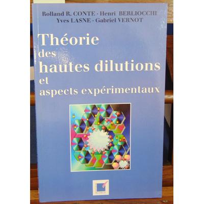 Berliocchi Henri : Théories des hautes dilution...