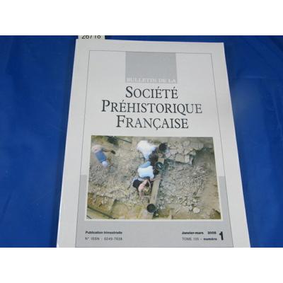 collectif : bulletin société préhistorique Française 2008 N°3...