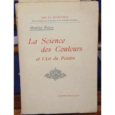 Boigey Maurice : La science des couleurs. avec un envoi de l'auteur...