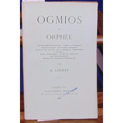 Lizeray H : Ogmios ou orphée...