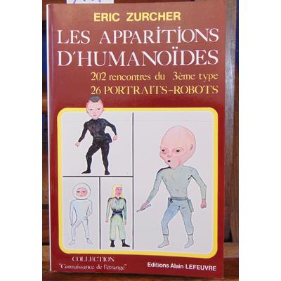 Zurcher  : Les apparitions d'humanoides...