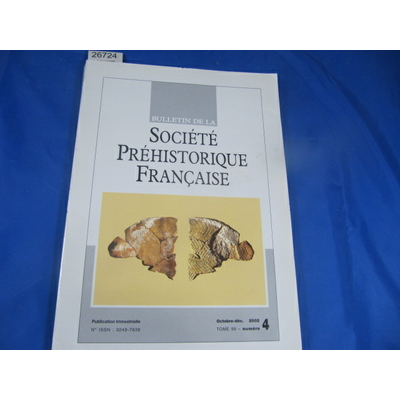 collectif : bulletin société préhistorique Française 2002  N°4...