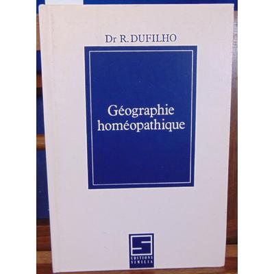 Dufilho  : Géographie homéopathique...
