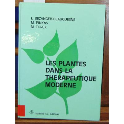 Bézanger-Beauquesne  : Les plantes dans la thérapeutique moderne...