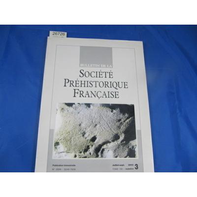 collectif : bulletin société préhistorique Française 2003  N°3...