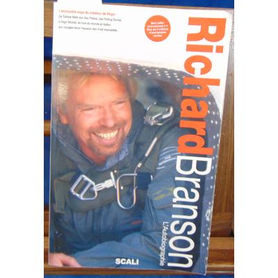 : Richard Branson. L'autobiographie...