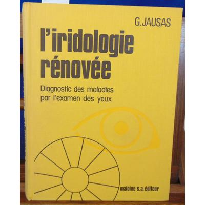 Jausas  : L'iridologie rénovée...