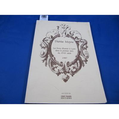 Moyne T : Les Livres illustrés à Lyon dans le premier tiers du XVIIe siècle...