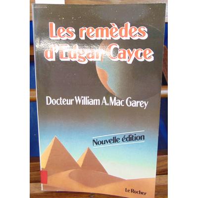 Garey  : Les Remèdes d'Edgar Cayce...