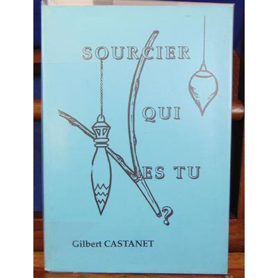 Castanet  : Sourcier qui est tu...