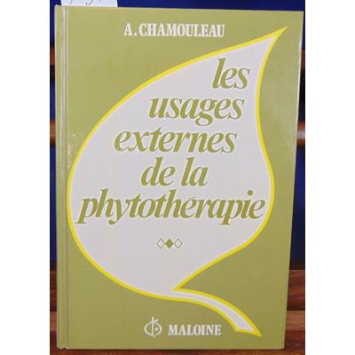 Chamouleau a nature : Les usages externes de la phytothérapie...