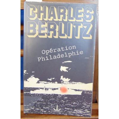 Berlitz  : Opération philadelphie...
