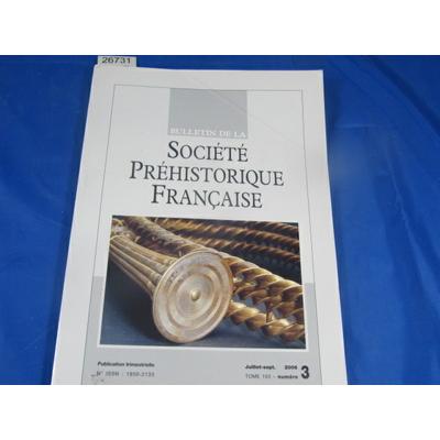 collectif : bulletin société préhistorique Française 2006  N°3...