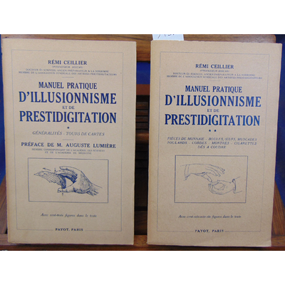 Ceillier Rémi : Manuel pratique d'illusionnisme et de prestidigitation...