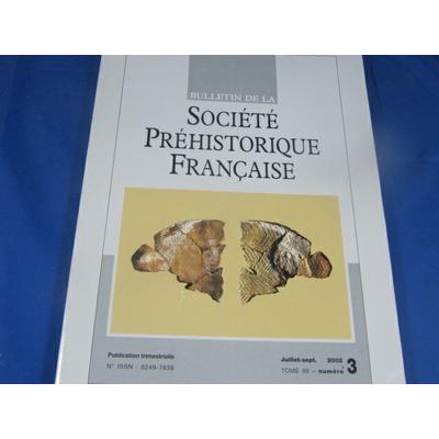 collectif : bulletin société préhistorique Française 2002  N°3...
