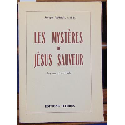 Aubry Joseph : Les mystères de Jésus sauveur...
