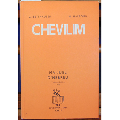 Betthausen  : Chevilim : Manuel d'hébreu...
