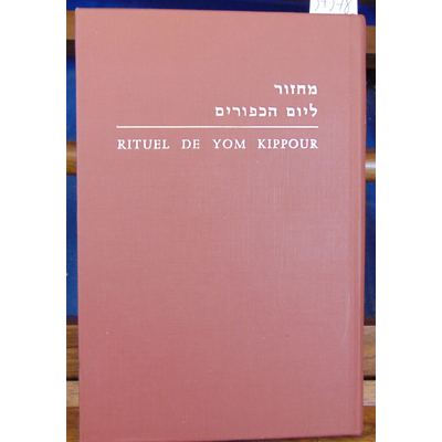 : Rituel de Yom Kippour...